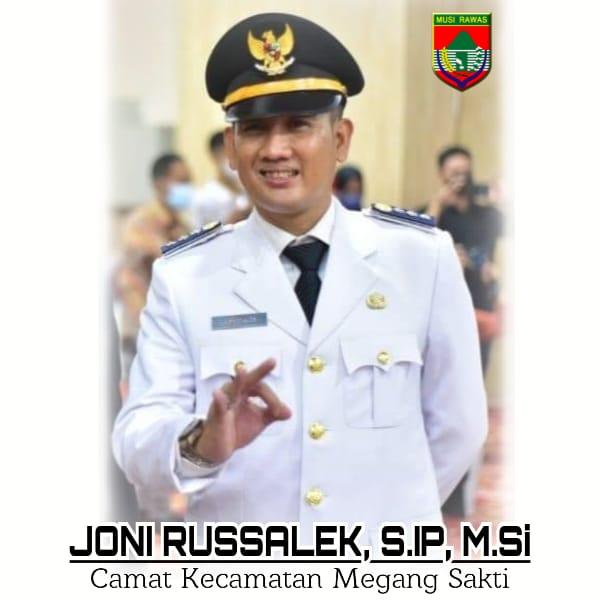 Joni Russalek; Megang Sakti Kecamatan Percontohan Menuju Musirawas Mantab